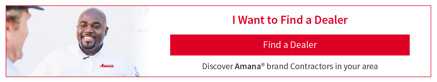 Find an Amana brand dealer